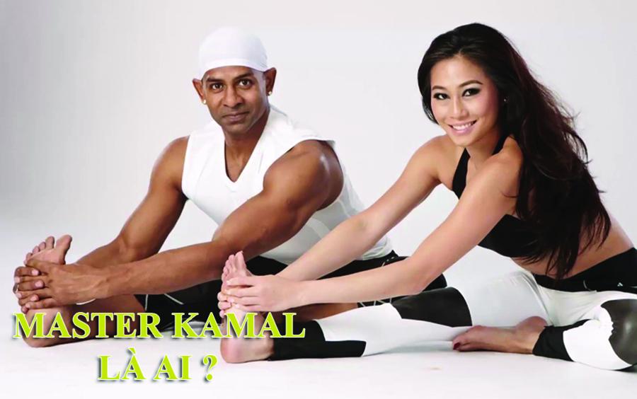 Master Kamal - Là 1 trong 8 người thầy đến từ Ấn Độ vô cùng nổi tiếng