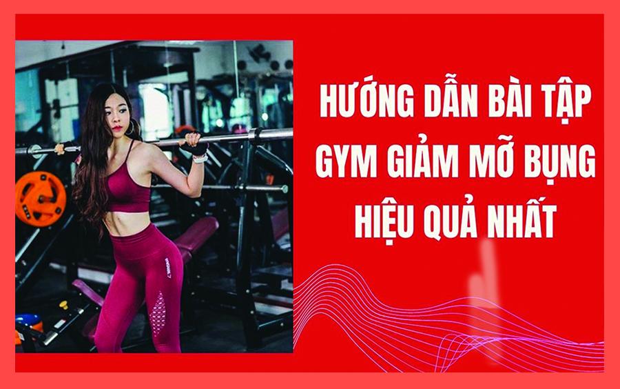 Top 10 bài tập gym giảm mỡ bụng cho nam nữ hiệu quả nhất