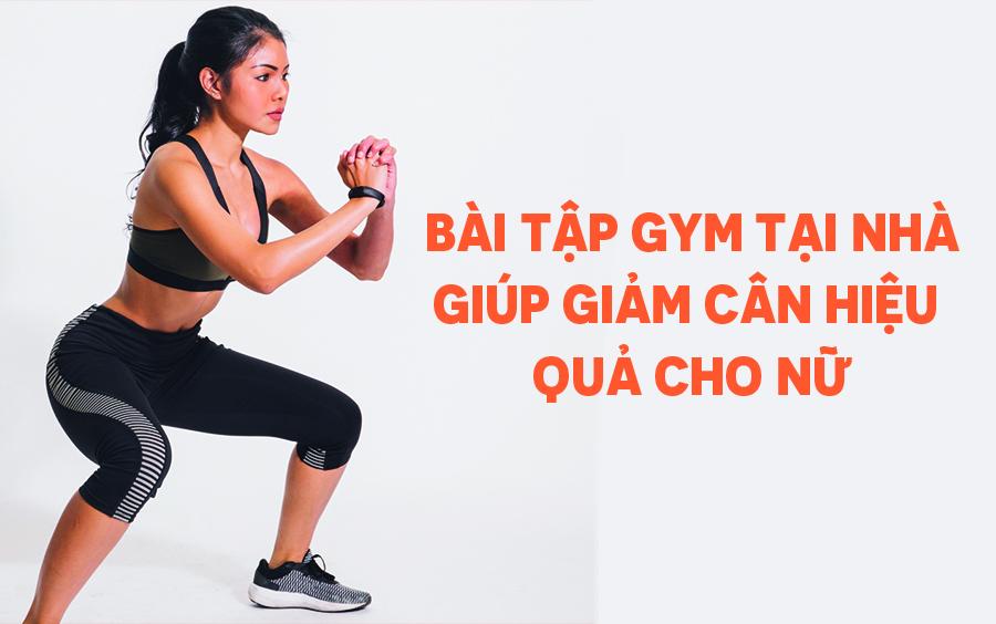 Xem ngay! 15 phút tập gym tại nhà giúp giảm cân cho nữ