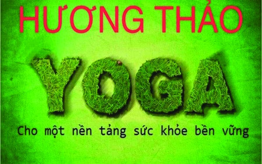 Sứ mệnh của Yoga Hương Thảo.