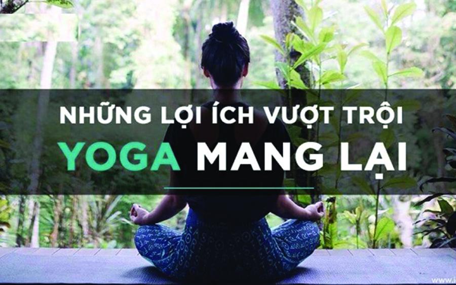 Lợi ích Yoga mang lại cho người tập luyện