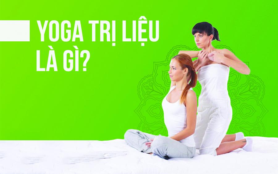 """Yoga trị liệu - Cách """"tạm biệt"""" những cơn đau nhức xương khớp, cổ vai gáy không cần dùng thuốc tây"""